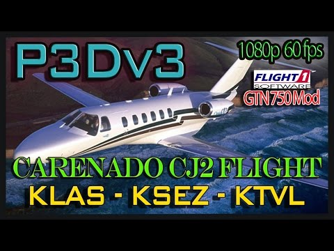 P3Dv3 | LIVE | CJ2 | KLAS - KSEZ - KTVL | Vacation Spots Flight