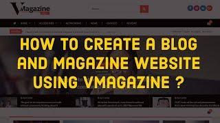 Blog ve dergi oluşturma VMagazine kullanarak Web sitesi .
