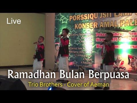 Live - Ramadhan Bulan Berpuasa - Trio Brothers - Cover of Aeman