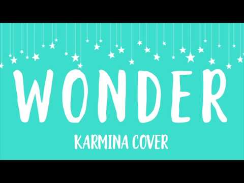 Wonder - Natalie Merchant (Karmina cover, from the motion picture WONDER)
