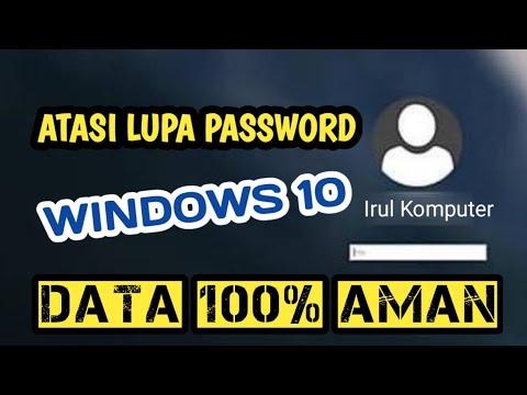 cara mengatasi lupa password windows 10 | How to reset ...
