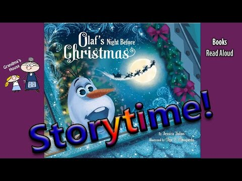 OLAF'S NIGHT BEFORE CHRISTMAS Read Aloud ~ Christmas Stories ~  Bedtime Story Read Along Books