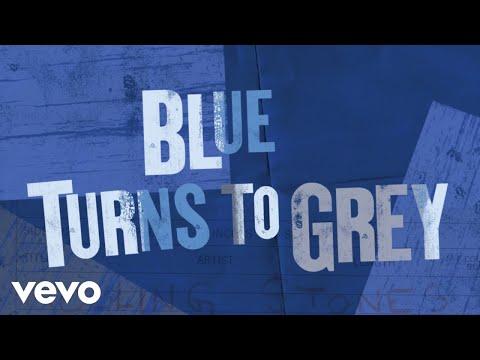 Blue Turns To Grey (Lyric Video)