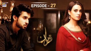 Qurban Episode 27 - 5th March 2018 - ARY Digital Drama