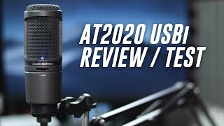Audio-Technica AT2020USBi Condenser Mic Review / Test