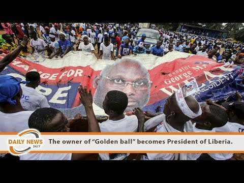 """The owner of """"Golden ball"""" becomes President of Liberia."""