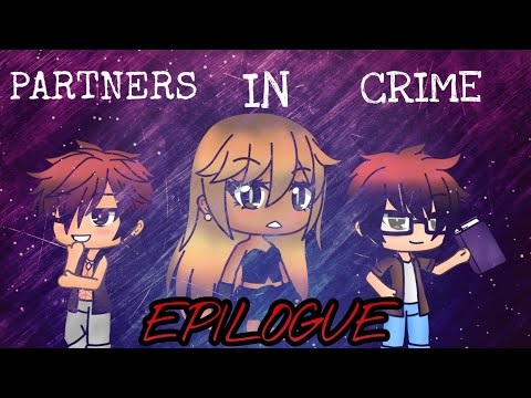 《Partners In Crime: Epilogue》 ~ Gacha Life Mini Movie