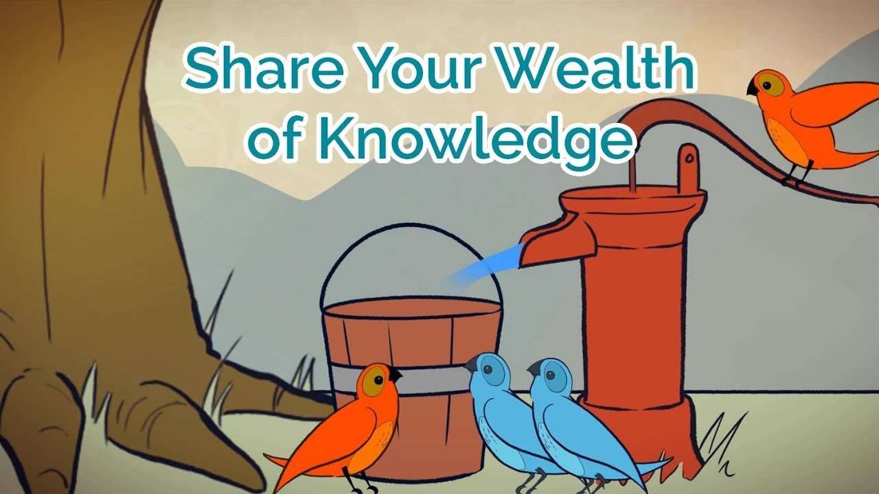 knowledge is wealth Once nine learned men approached a saint, and wanted to know how knowledge was better than wealth they requested that each one of them be given a separate answer.