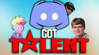 DISCORD ' S GOT TALENT (ft. Fitz & CallMeCarson)