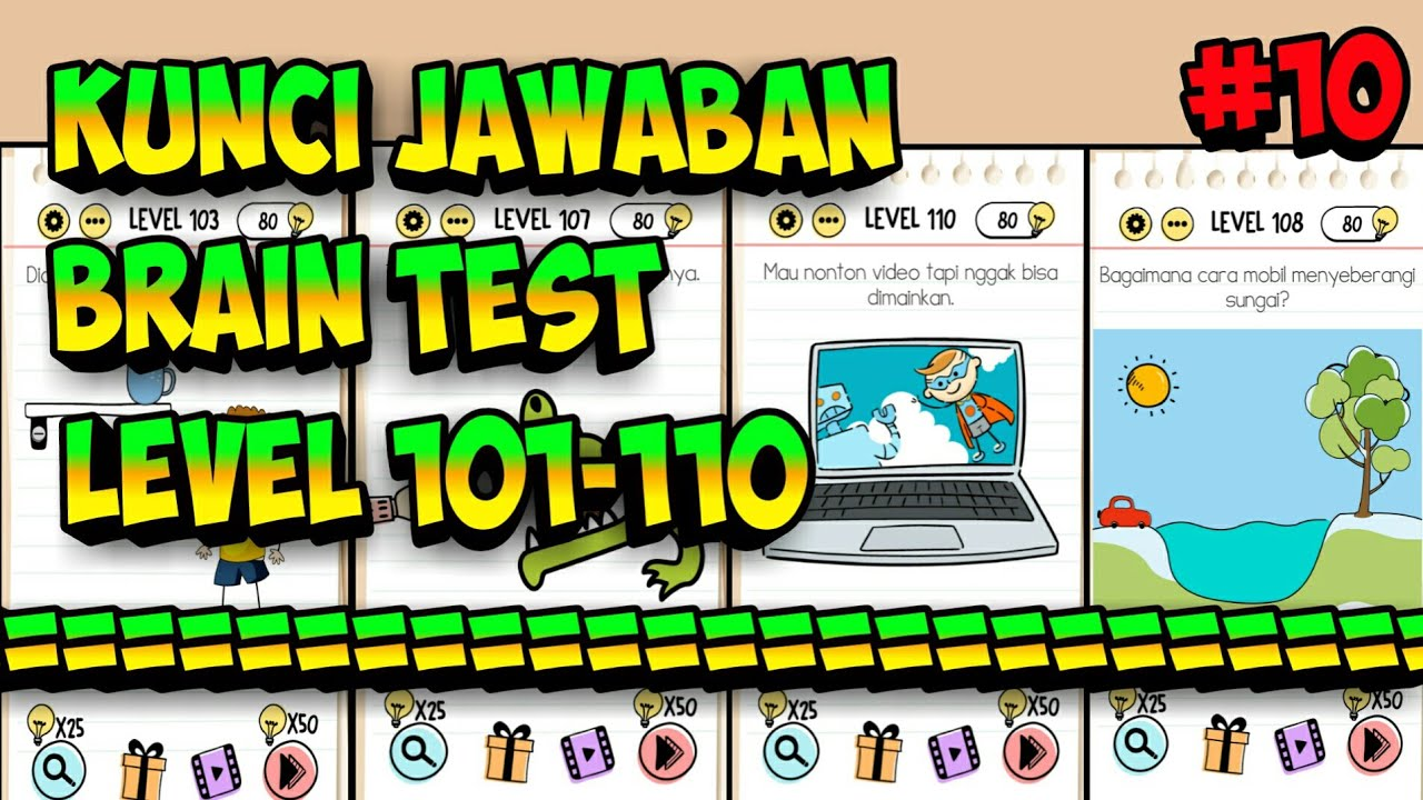 Jawaban Brain Test Level 101 102 103 104 105 106 107 108 109 110 Bahasa Indonesia Youtube