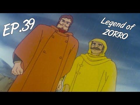 LEGEND OF ZORRO - Ep. 39 - EN