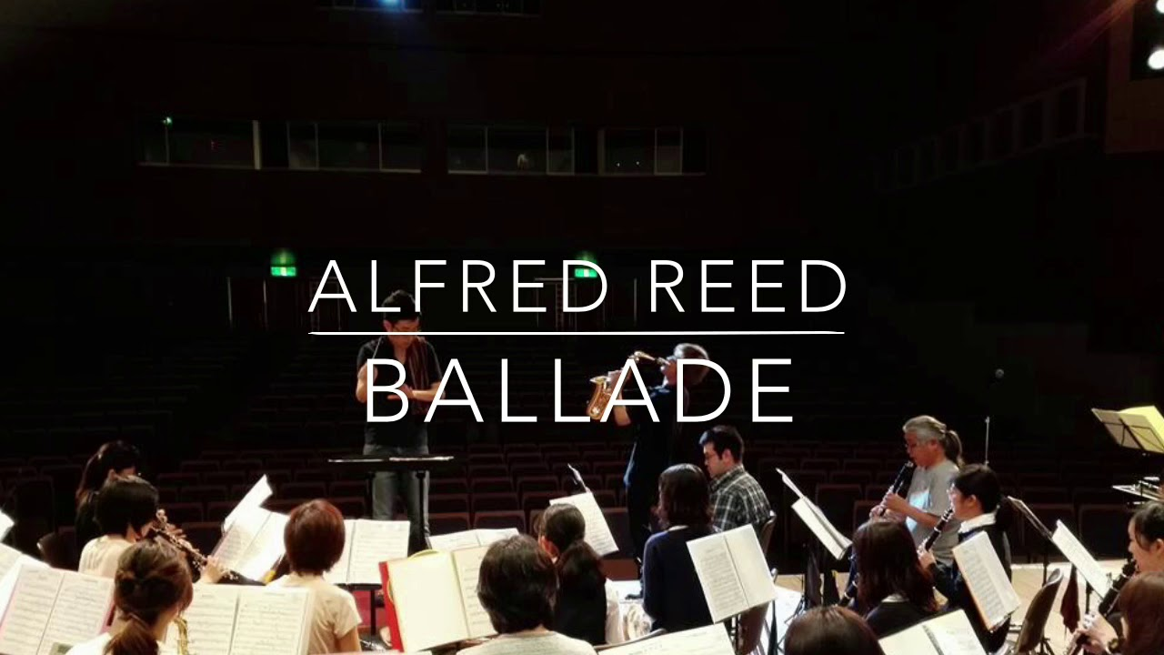 Ballade For Solo Alto Saxophone / Alfred Reed