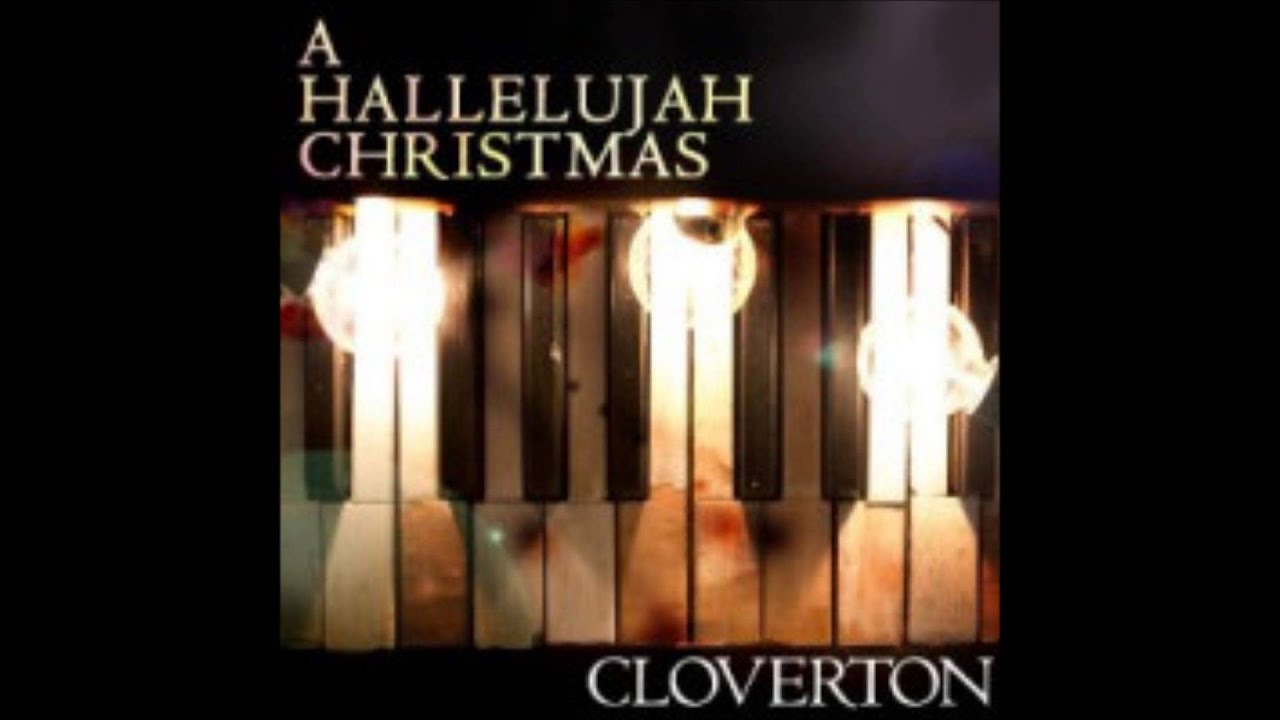 Cloverton- Hallelujah (Christmas Version- My Cover) - YouTube