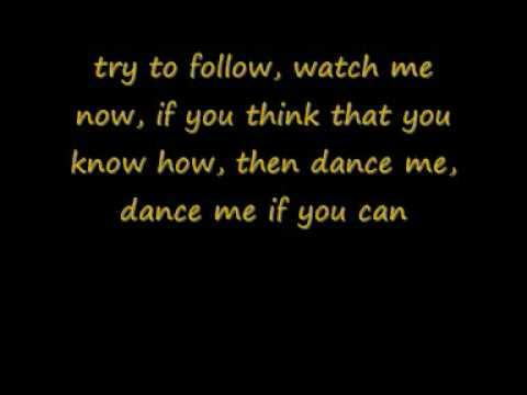 Dance Me If You Can w/ Lyrics