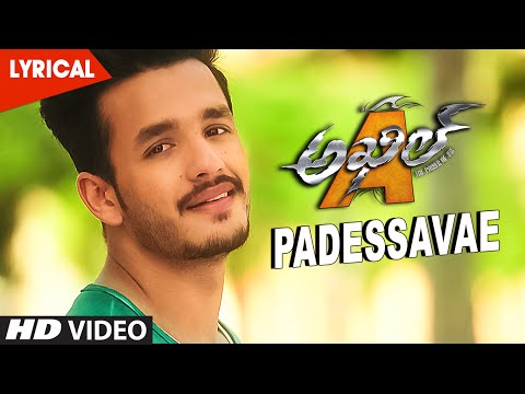Padessavae Lyrical Video Song || Akhil || Akhil Akkineni, Sayesha Saigal || S.S. Thaman