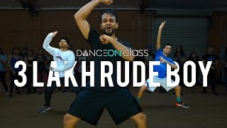 DJ Aamir - 3 Lakh Rude Boy (Rihanna Mix) | Shivani Bhagwan & Chaya Kumar Choreography |DanceOn Class