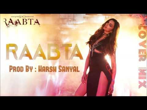 Raabta - Instrumental Cover Mix (Raabta 2017)  | Harsh Sanyal |