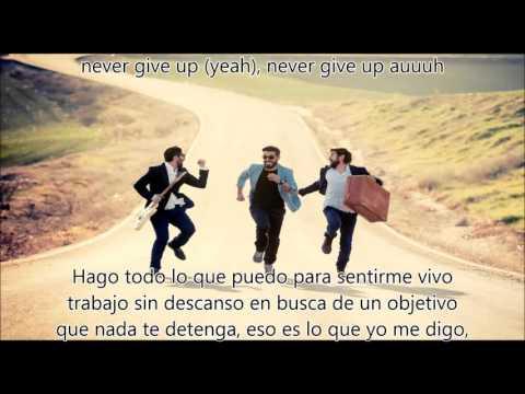 Aslándticos - Never Give Up  LETRA / LYRICS