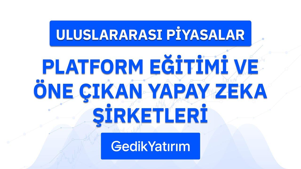 Platform Eğitimi ve Öne Çıkan Yapay Zeka Şirketleri