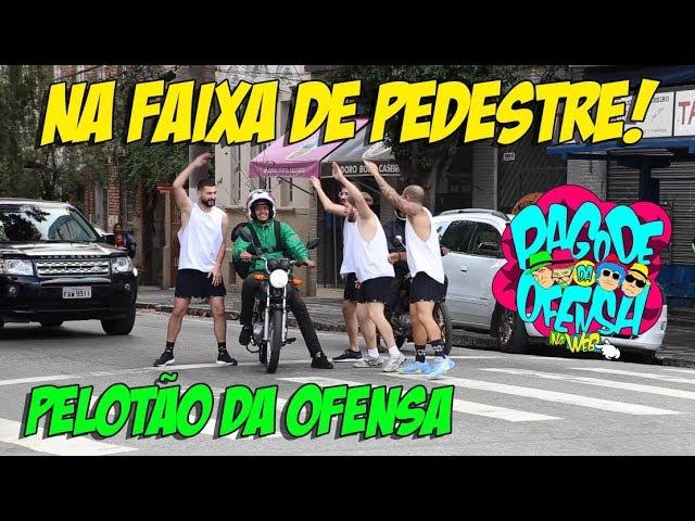 PELOTÃO DA OFENSA #4 - NA FAIXA DE PEDESTRES!