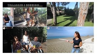 Villaggio I Sorbizzi a Marina di Bibbona - Base Strategica della Troupe di Eats&Travels