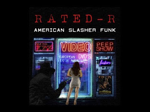 Rated-R - American Slasher Funk [Full EP] 2017