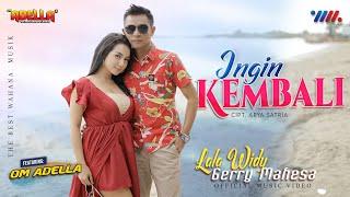 Gerry Mahesa - Ingin Kembali Feat. Lala Widy