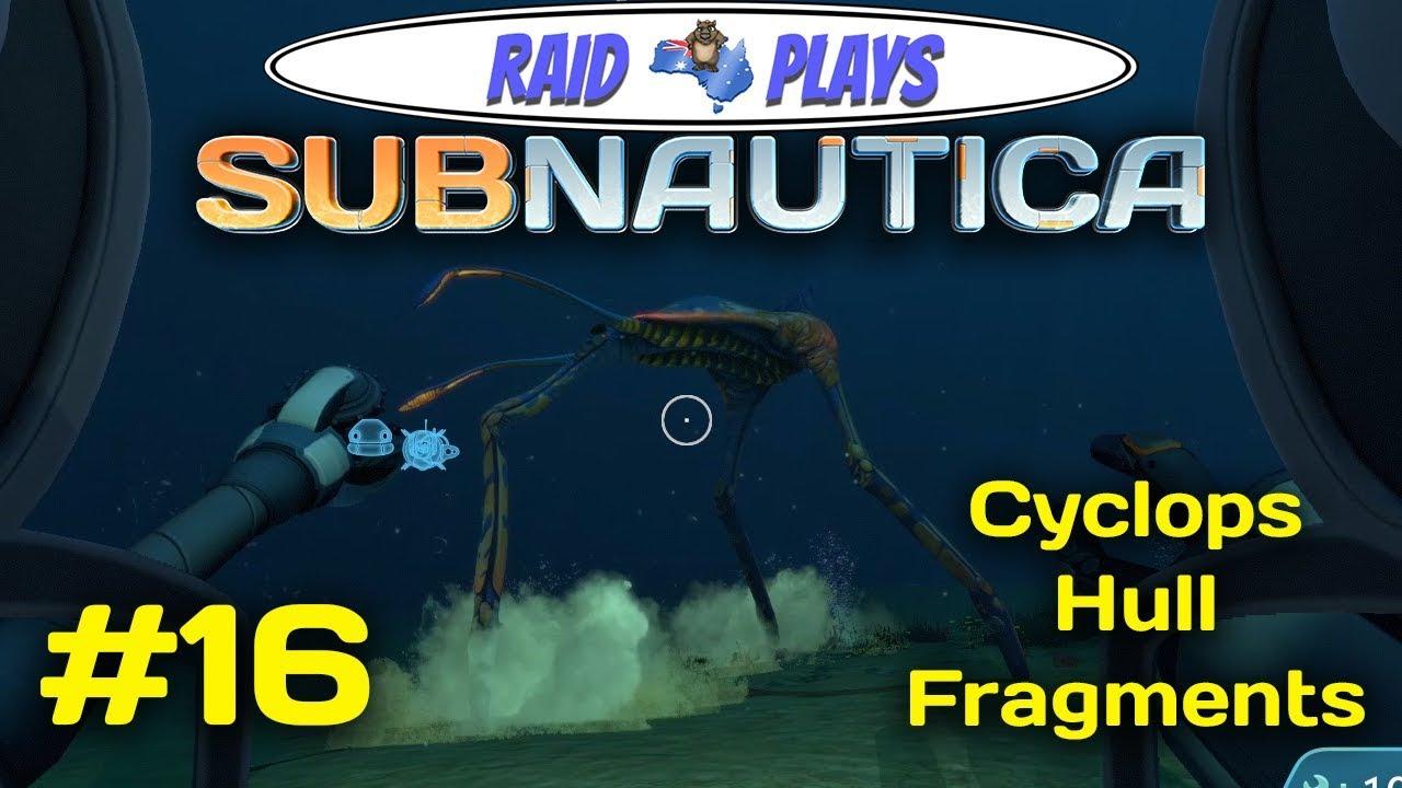 subnautica cyclops hull