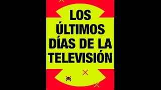 La televisión tiene los días contados | Pablo Foncillas