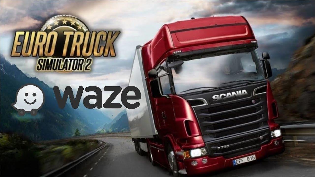 Waze sur Euro Truck Simulator 2