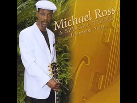 Michael Ross -Make It With You