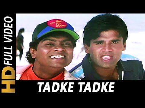 Tadke Tadke | Udit Narayan, Abhijeet | Aakrosh 1998 Songs | Sunil Shetty, Shilpa Shetty, Johny Lever