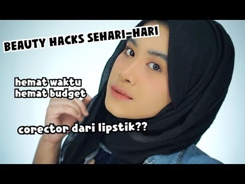 BEAUTY HACKS UNTUK SEHARI HARI