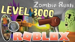 LEVEL 3000! BLOWDRYER IS THE BEST! | ZOMBIE RUSH ON ROBLOX