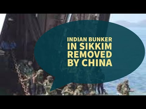 Indian bunker in Sikkim removed by China
