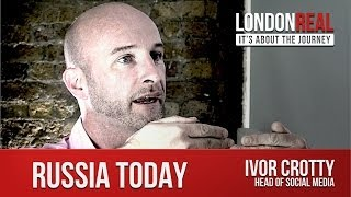 Ivor Crotty - Russia Today TRAILER | London Real