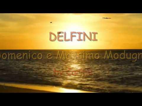 DELFINI - Massimo e Domenico Modugno