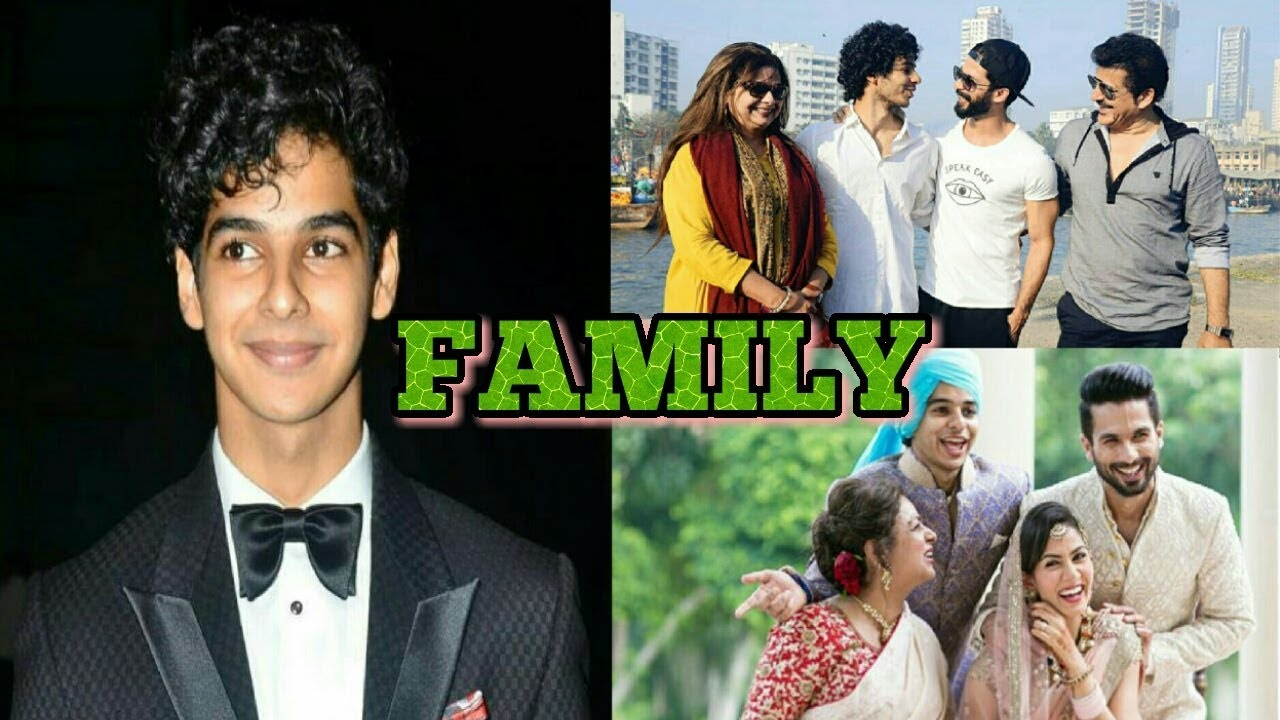 Watch Out Real Life Family Photos Of Dhadak Actor Ishaan Khattar(2018)