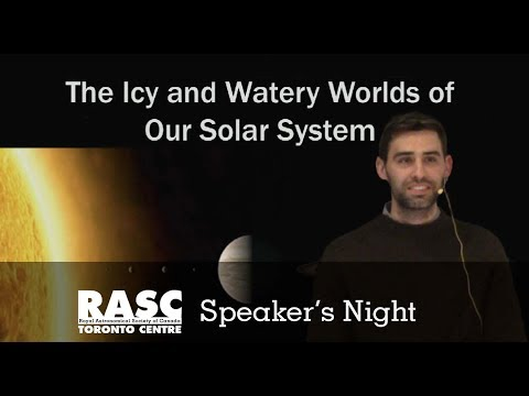 RASC-TC The Icy and Watery Worlds of our Solar System