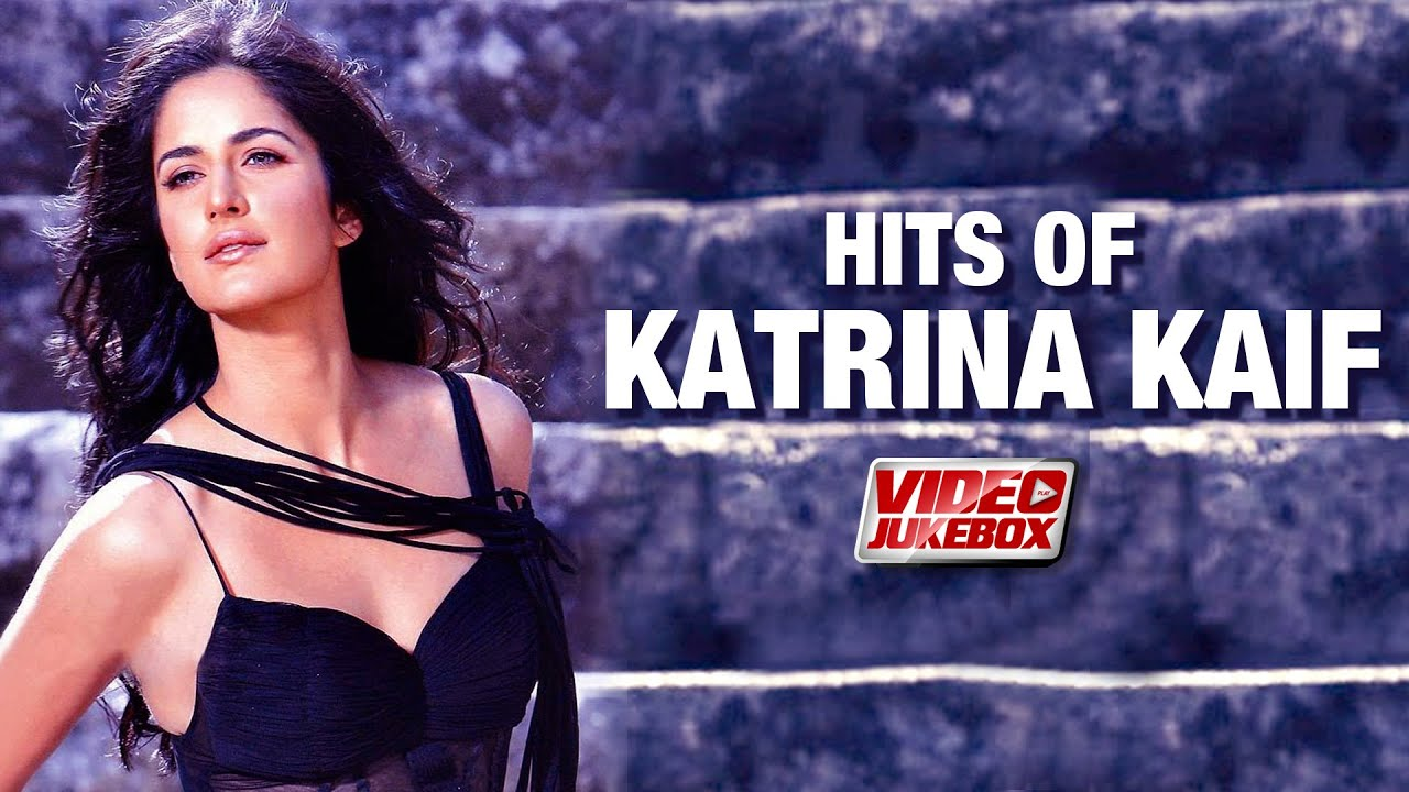 Hits of Katrina Kaif - Full Songs | Video Jukebox | Best of Katrina Kaif