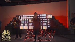 Los Hijos De Garcia - El Ivan (En Vivo)