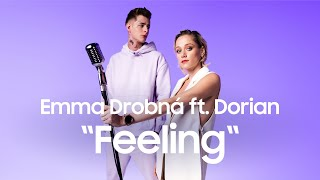 Emma Drobná feat. Dorian - Feeling [prod. Jerry Lee & Naume] (Official Video)