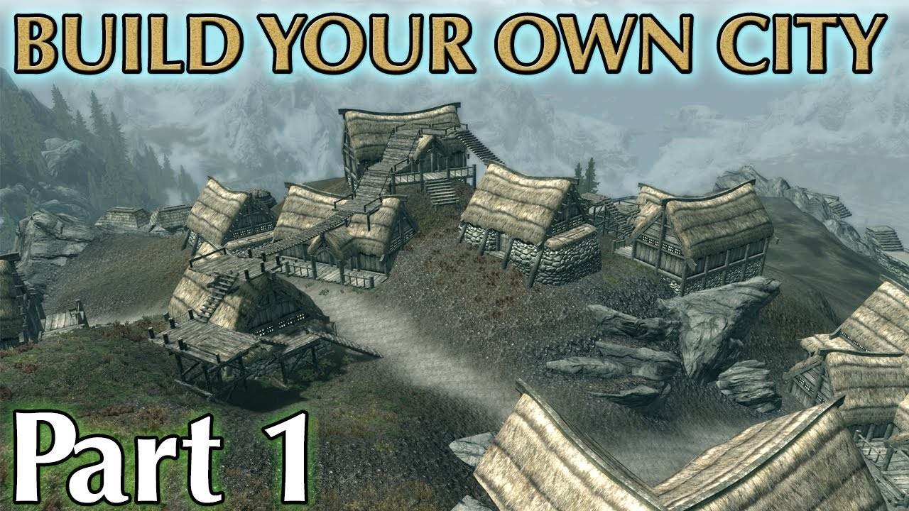 Skyrim mods build your own city part 1 youtube for How to start building a house