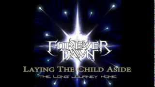 Watch Forever Dawn The Long Journey Home video