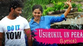 Usrukkul Un Pera - Lyrical   Ettuthikkum Para   Samuthirakani   Chandini   Anuradha Sriram   Keera