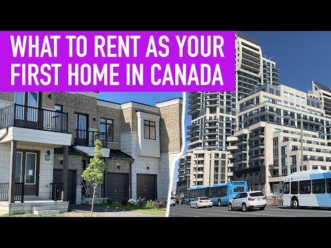 What To Rent As Your First Home In Canada