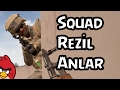 Squad - Rezil Anlar