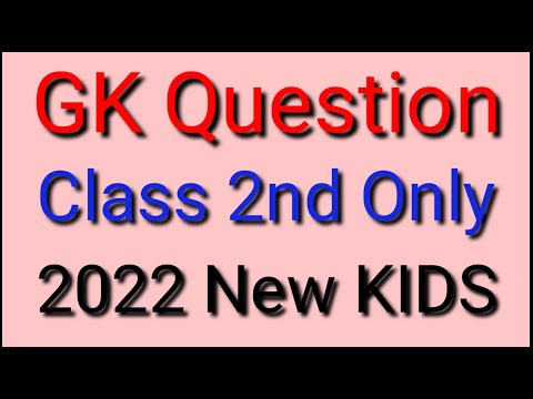 GK Questions & Answers Class 2 Only / English / KIDS 2021