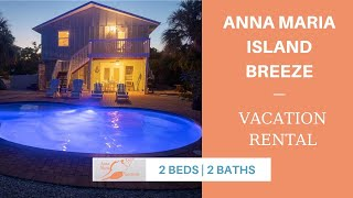 Anna Maria Island Breeze | Vacation Rentals | Anna Maria Island