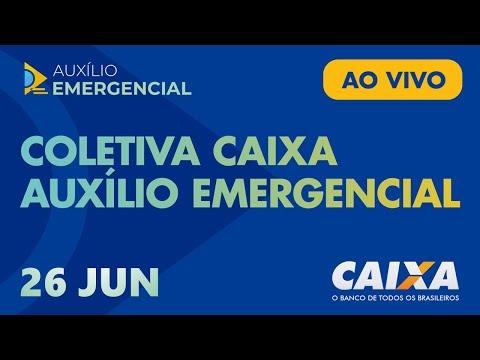 Coletiva  CAIXA | Auxílio Emergencial | 26 de junho